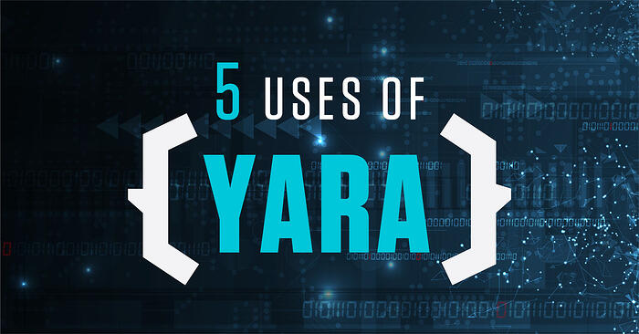 5 Uses of YARA
