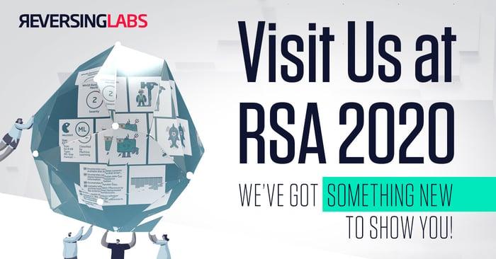 Visit ReversingLabs at RSA 2020