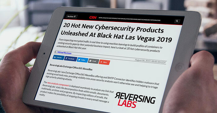 CRN.com sees ReversingLabs Email Security Solution Making the Possibility of Stopping Threats in Every Email Message a Reality