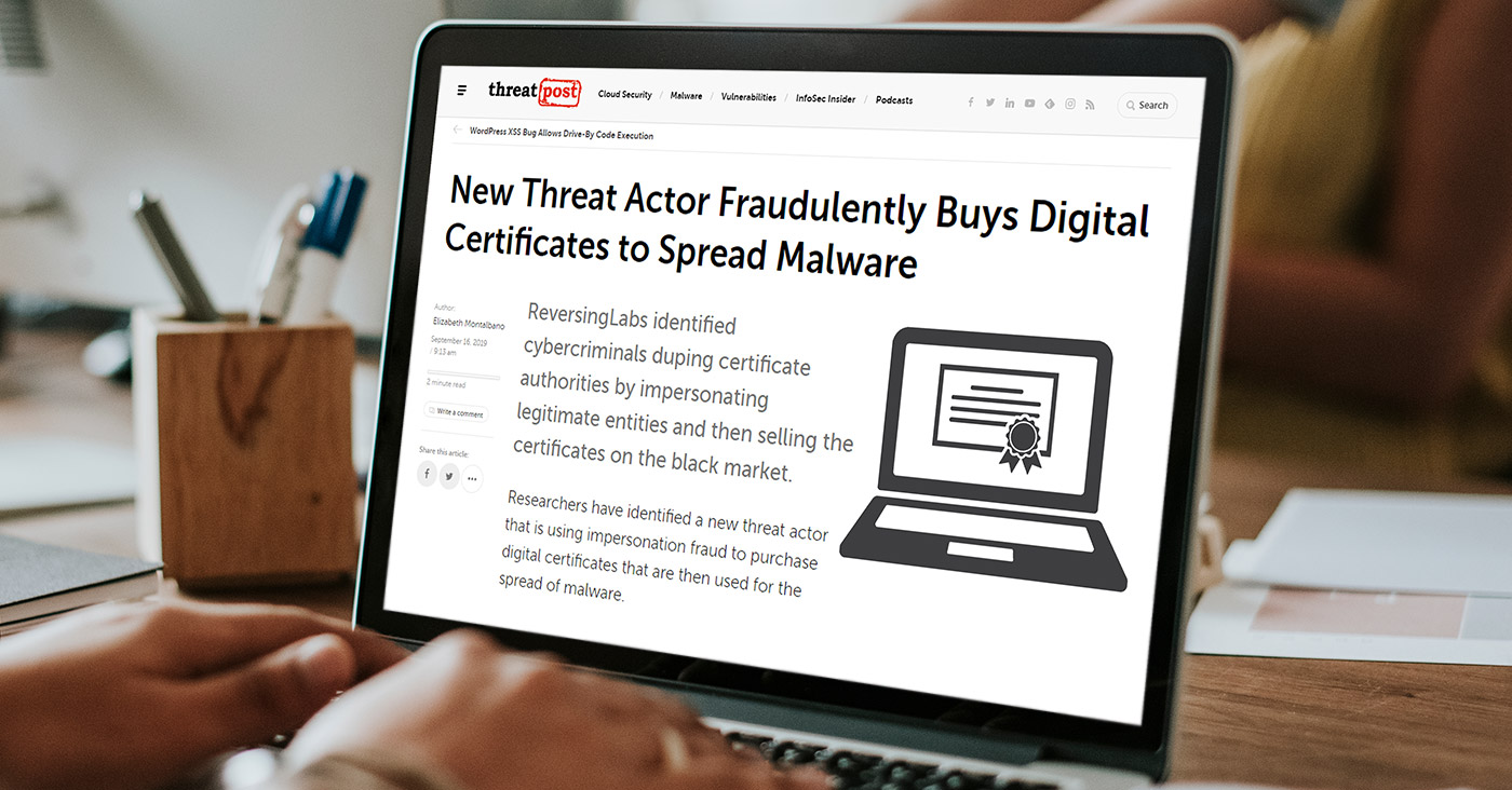 New Threat Actor Fraudulently Buys Digital Certificates to Spread Malware