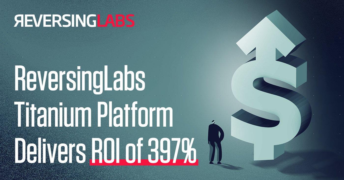 ReversingLabs-Titanium-Platform-Delivers-ROI-of-397-Percent