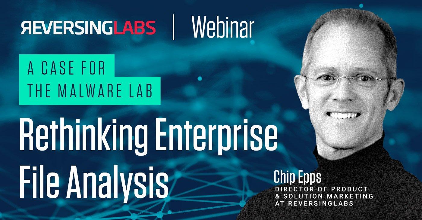 ReversingLabs-Webinar-Rethinking-Enterprise-File-Analysis