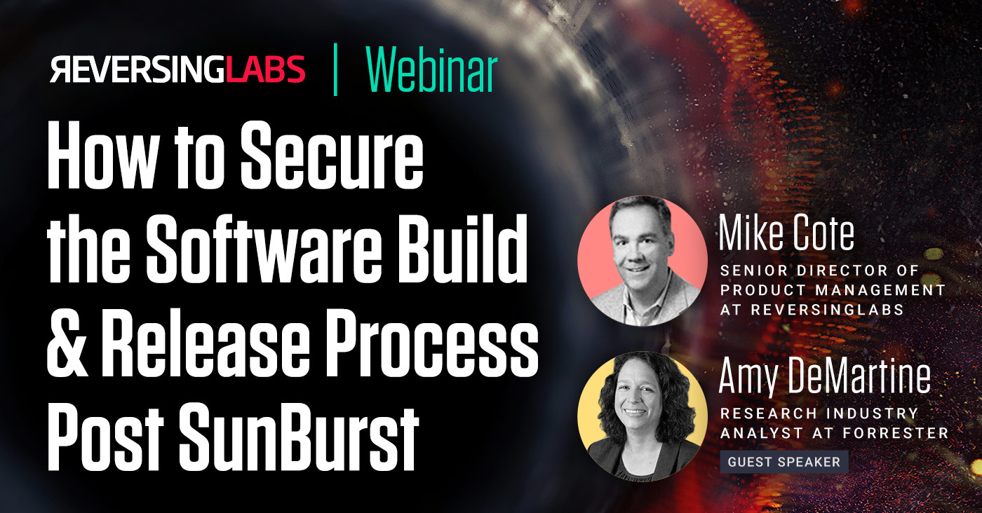 How to Secure the Software Build & Release Process Post SunBurst