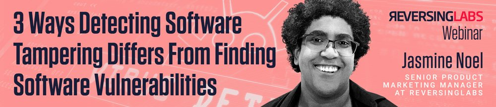 3 Ways Detecting Software Tampering Differs From Finding Software Vulnerabilities