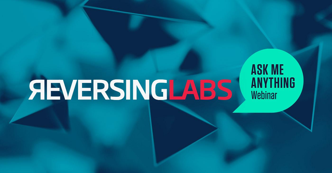 ReversingLabs-Webinar-Ask-Me-Anything-Event