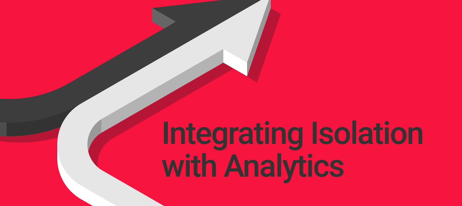 Integrating-Isolation-with-Analytics-news