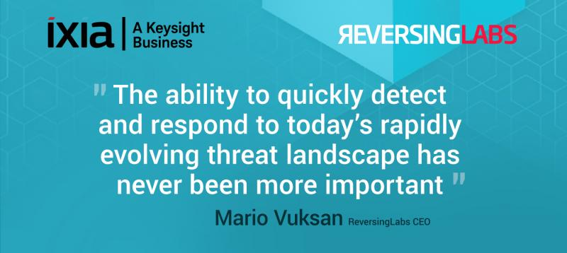 ReversingLabs and Ixia, a Keysight Business, Launch New Expanded Threat Coverage Integration